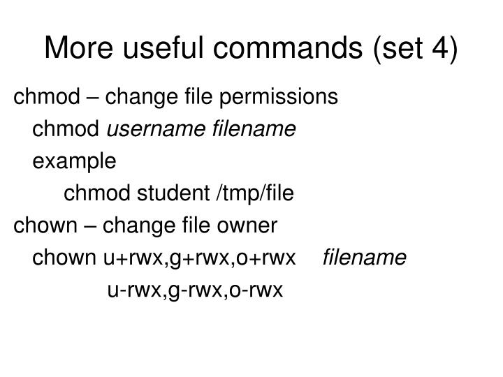 More useful commands (set 4)