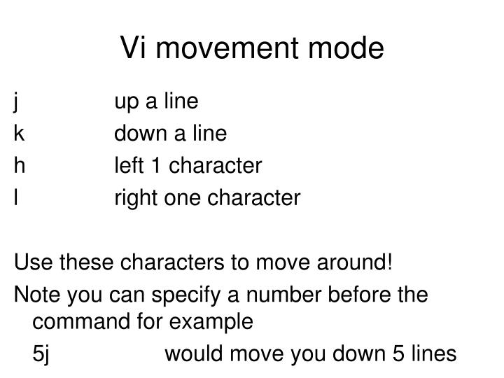 Vi movement mode