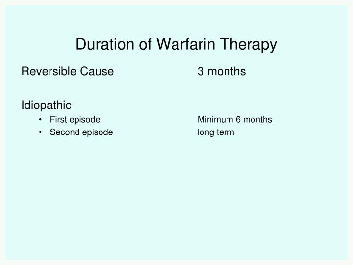 Duration of Warfarin Therapy