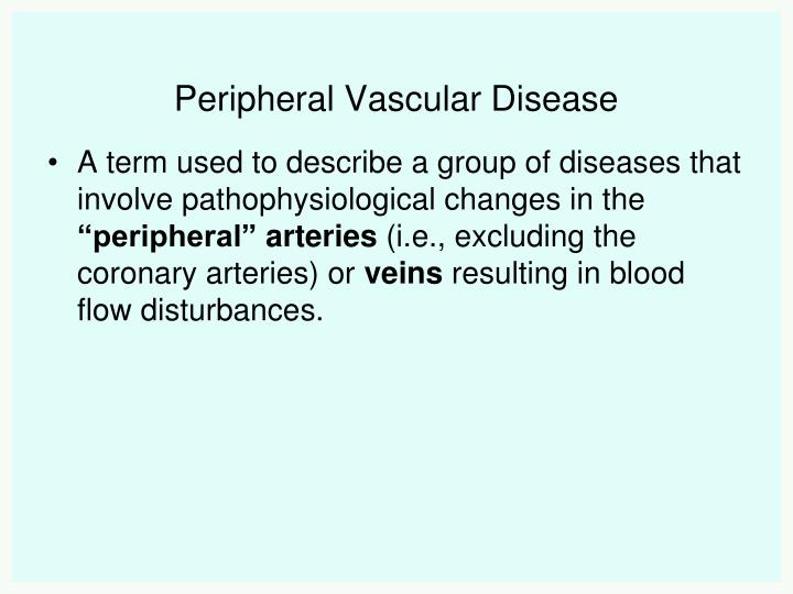 Peripheral vascular disease1