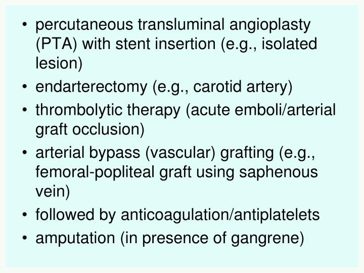 percutaneous transluminal angioplasty (PTA) with stent insertion (e.g., isolated lesion)