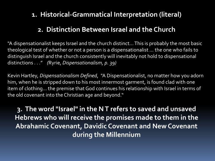1.  Historical-Grammatical Interpretation (literal)