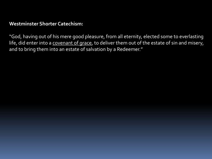 Westminster Shorter Catechism: