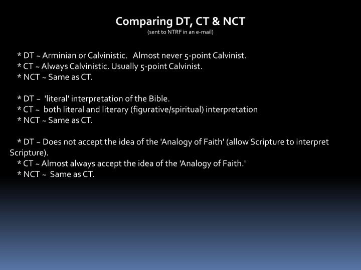 Comparing DT, CT & NCT