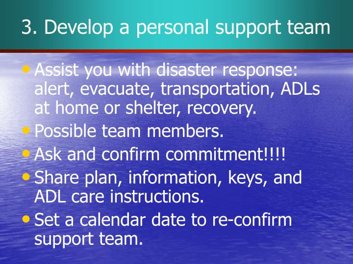 3. Develop a personal support team