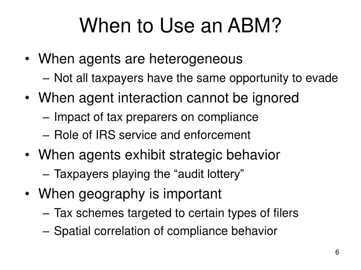 When to Use an ABM?