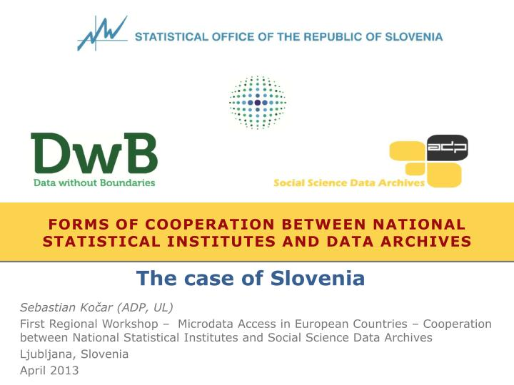 forms of cooperation between national statistical institutes and data archives n.