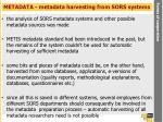 metadata metadata harvesting from sors systems