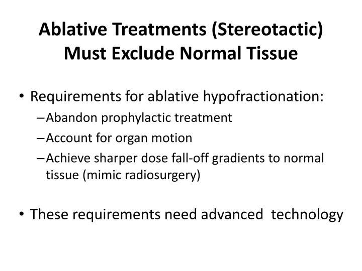 Ablative Treatments (Stereotactic)