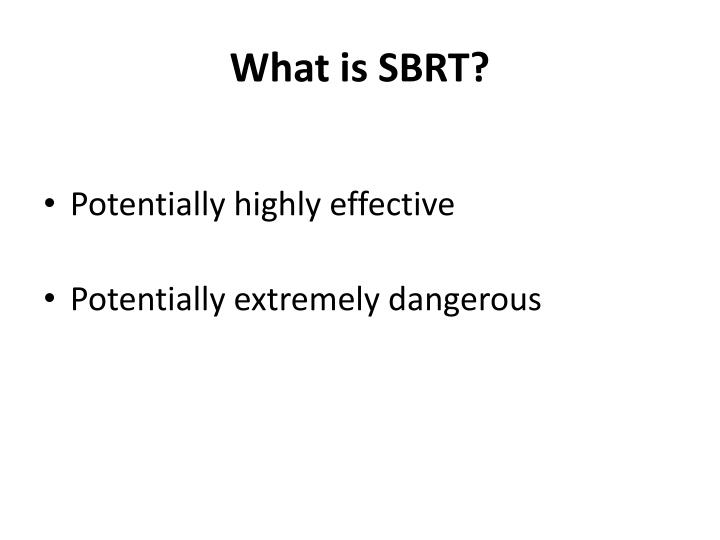 What is SBRT?