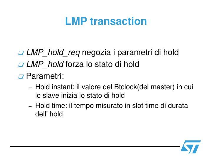 LMP transaction