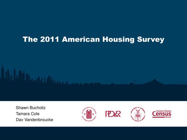 The 2011 american housing survey