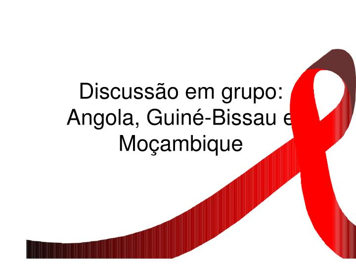discuss o em grupo angola guin bissau e mo ambique