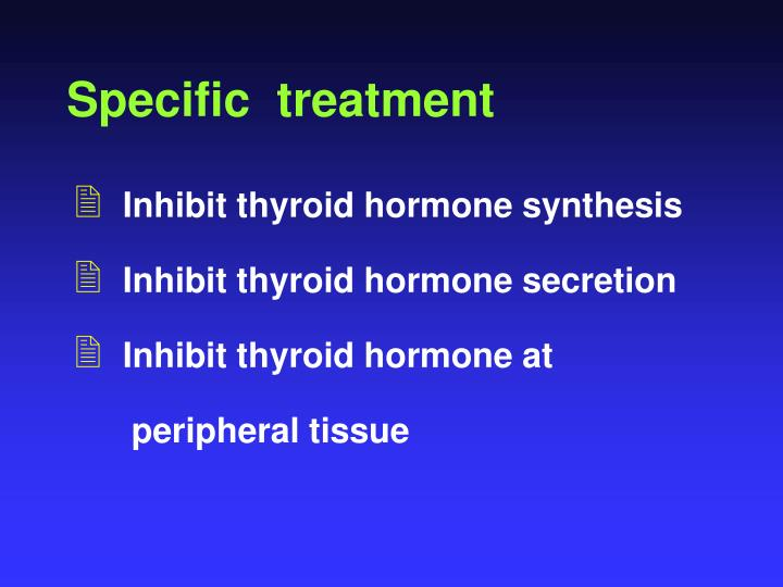 Specific  treatment