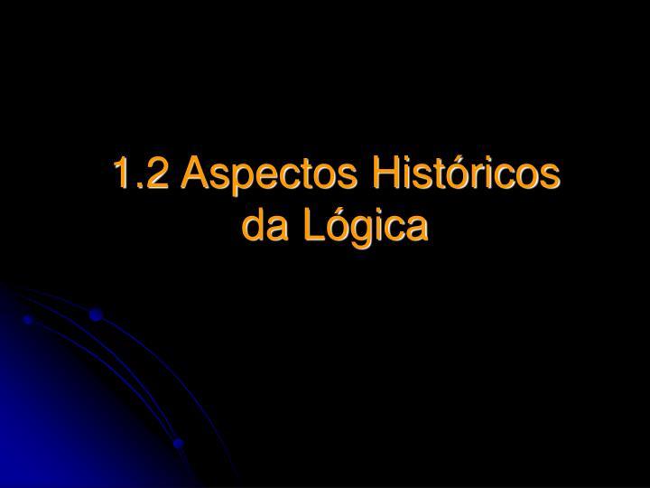 1.2 Aspectos Históricos