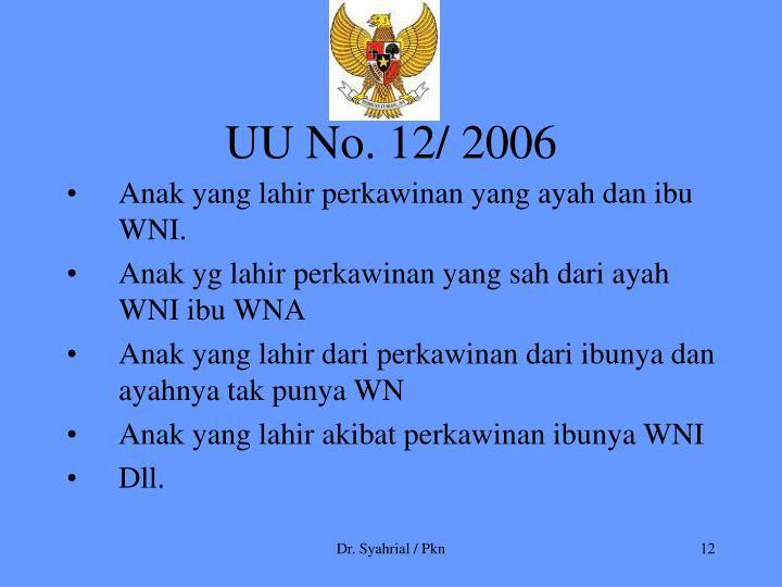 UU No. 12/ 2006