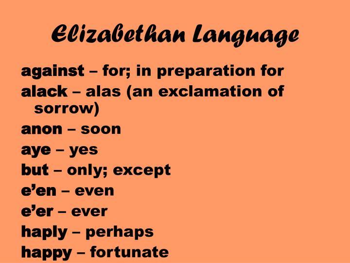 Elizabethan Language