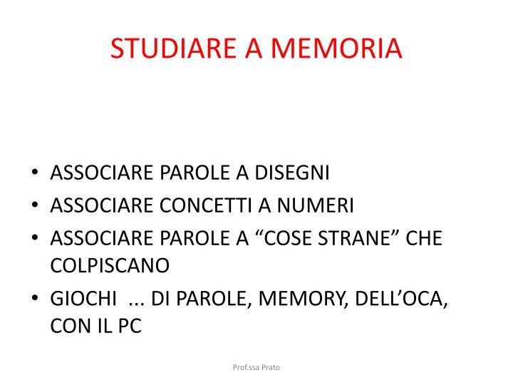STUDIARE A MEMORIA