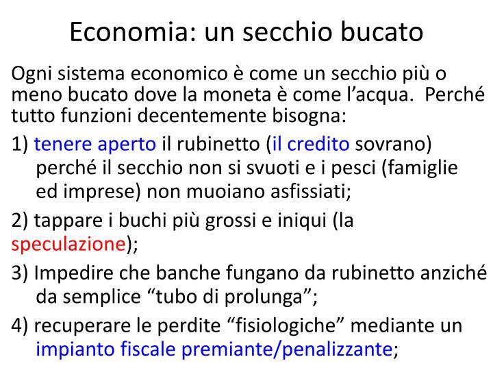 Economia: un secchio bucato