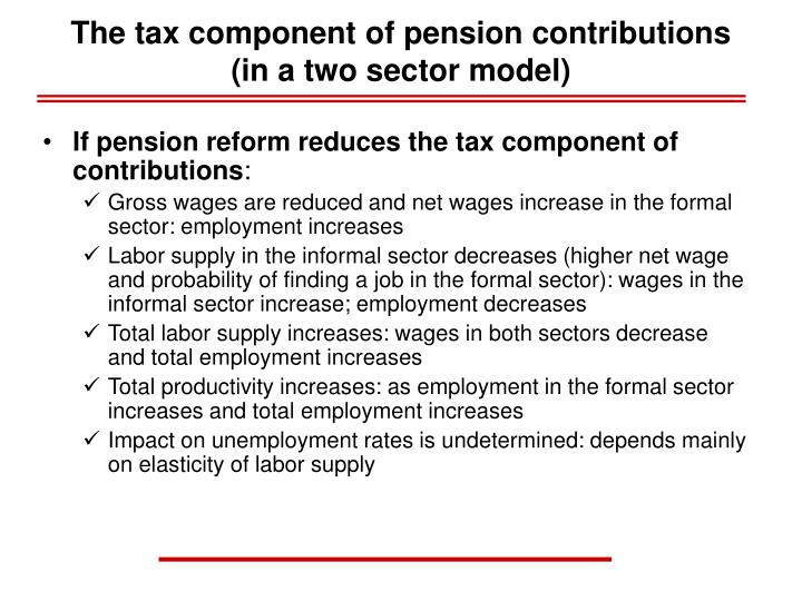 The tax component of pension contributions