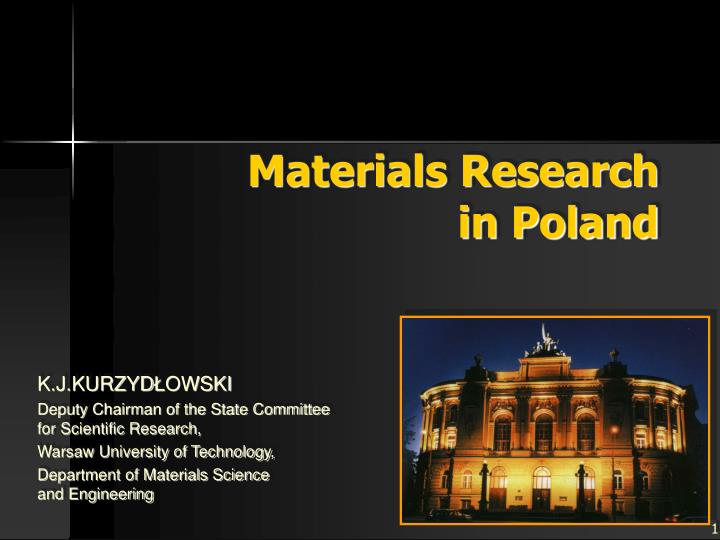 Materials research in poland