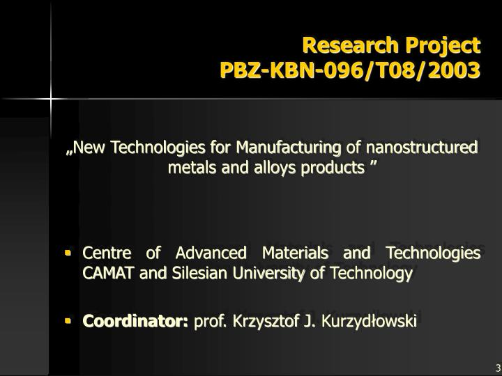 Research project p bz kbn 096 t08 2003