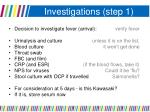 investigations step 1