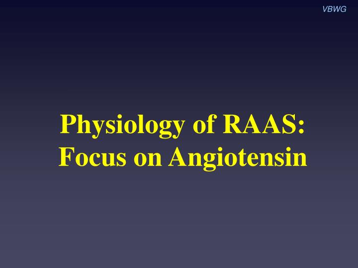 physiology of raas focus on angiotensin