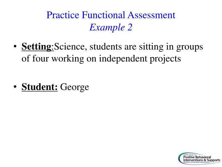 Practice Functional Assessment