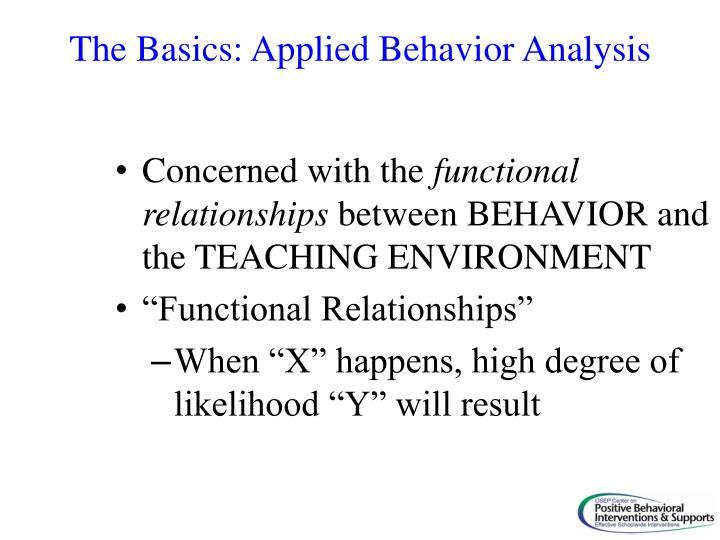 The Basics: Applied Behavior Analysis