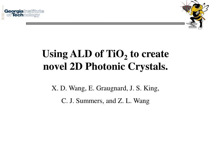 Using ALD of TiO
