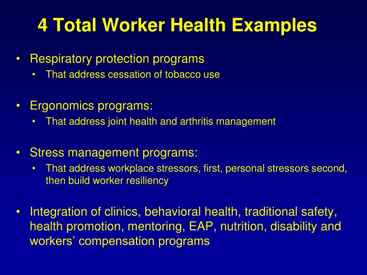4 Total Worker Health Examples
