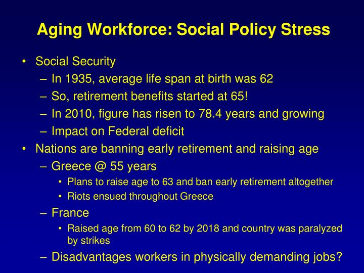 Aging Workforce: Social Policy Stress