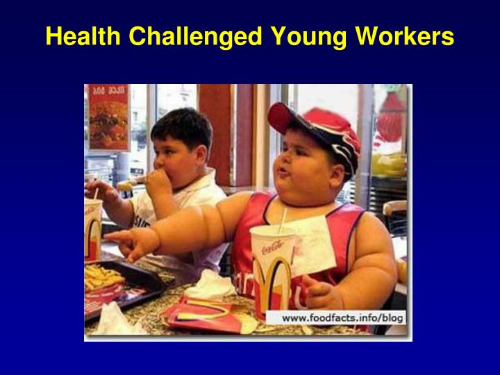 Health Challenged Young Workers