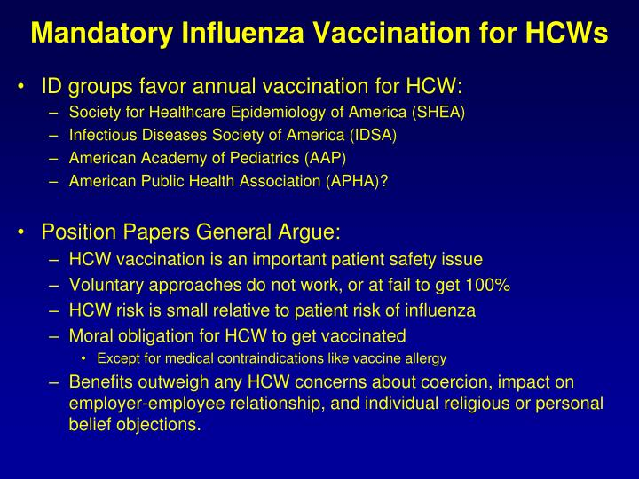 Mandatory Influenza Vaccination for HCWs