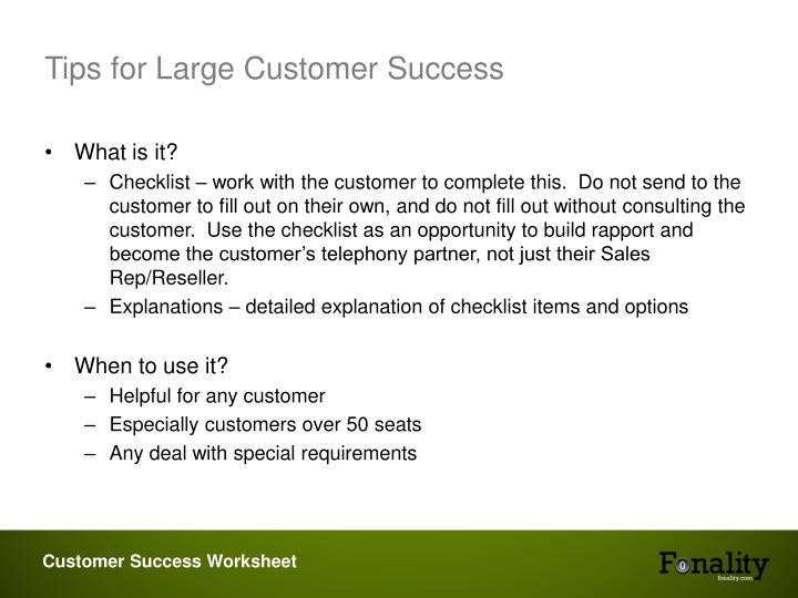 Tips for large customer success