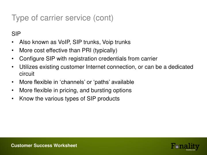 Type of carrier service (cont)