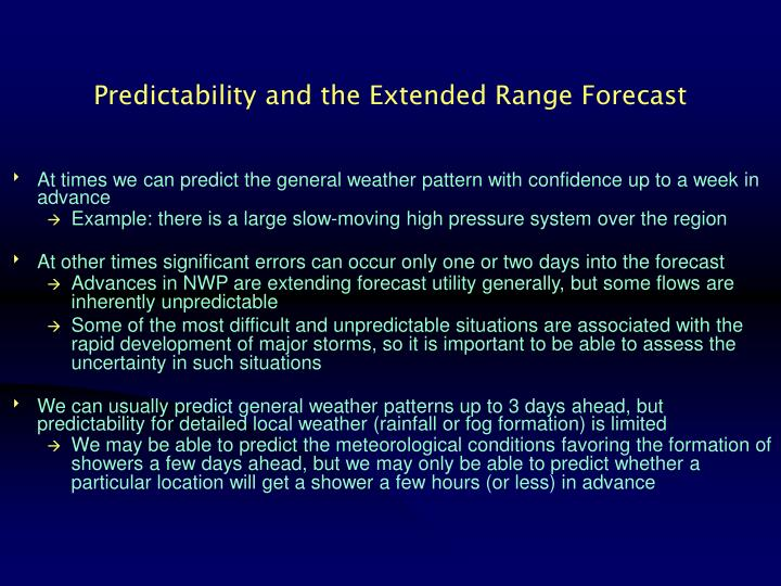 Predictability and the Extended Range Forecast