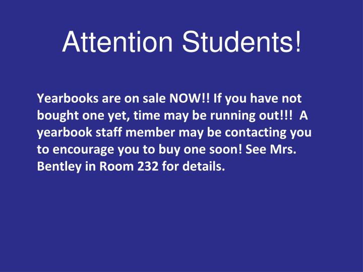 Attention Students!