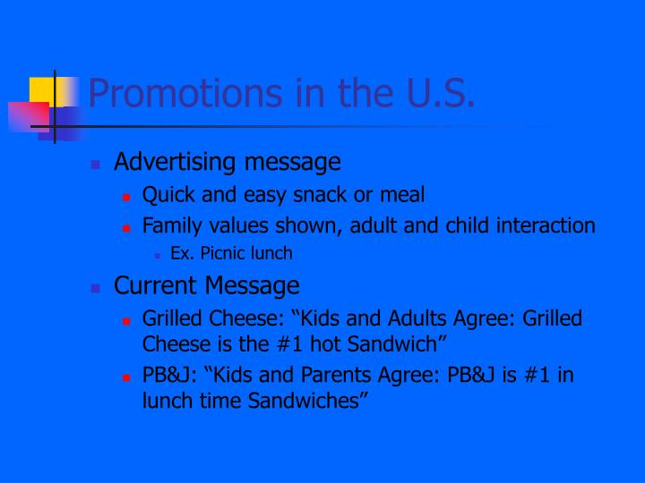 Promotions in the U.S.
