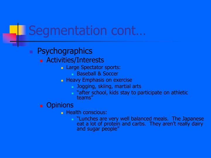 Segmentation cont…