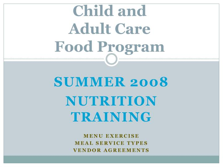 child and adult care food program n.