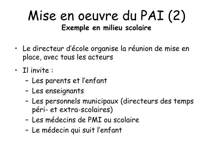 Mise en oeuvre du PAI (2)
