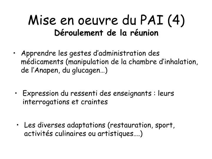 Mise en oeuvre du PAI (4)