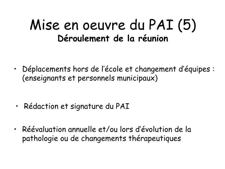 Mise en oeuvre du PAI (5)