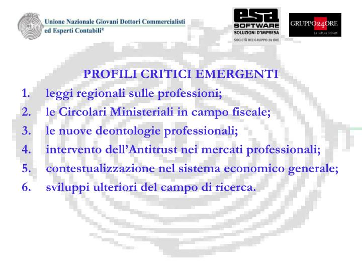 PROFILI CRITICI EMERGENTI
