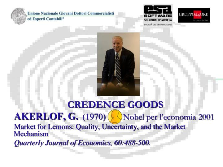 CREDENCE GOODS