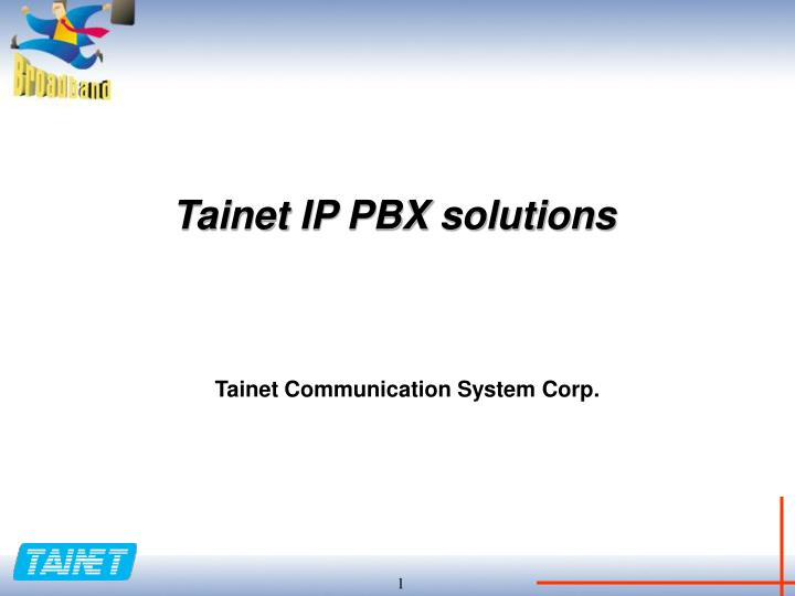 Tainet IP PBX solutions