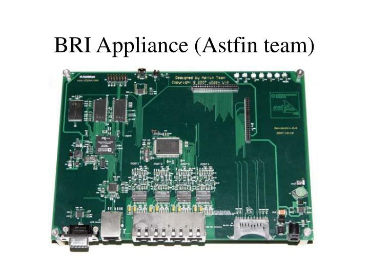BRI Appliance (Astfin team)