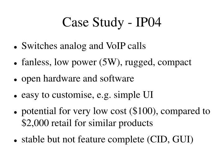 Case Study - IP04